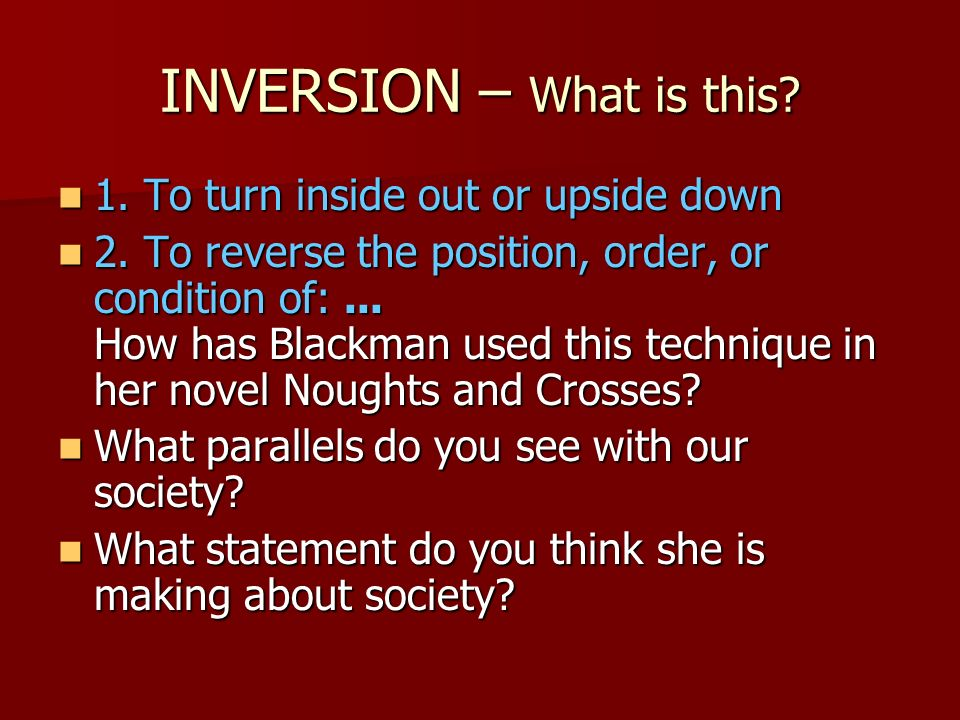 INVERSION – What is this