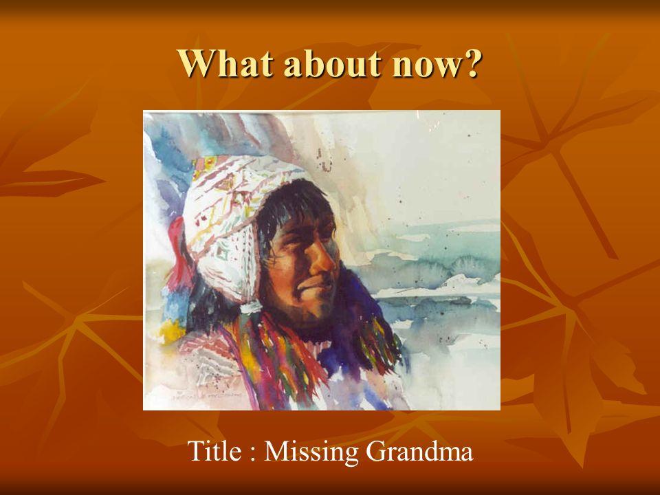 Title : Missing Grandma