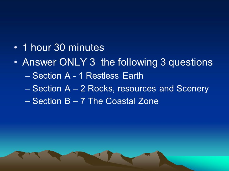 Answer ONLY 3 the following 3 questions