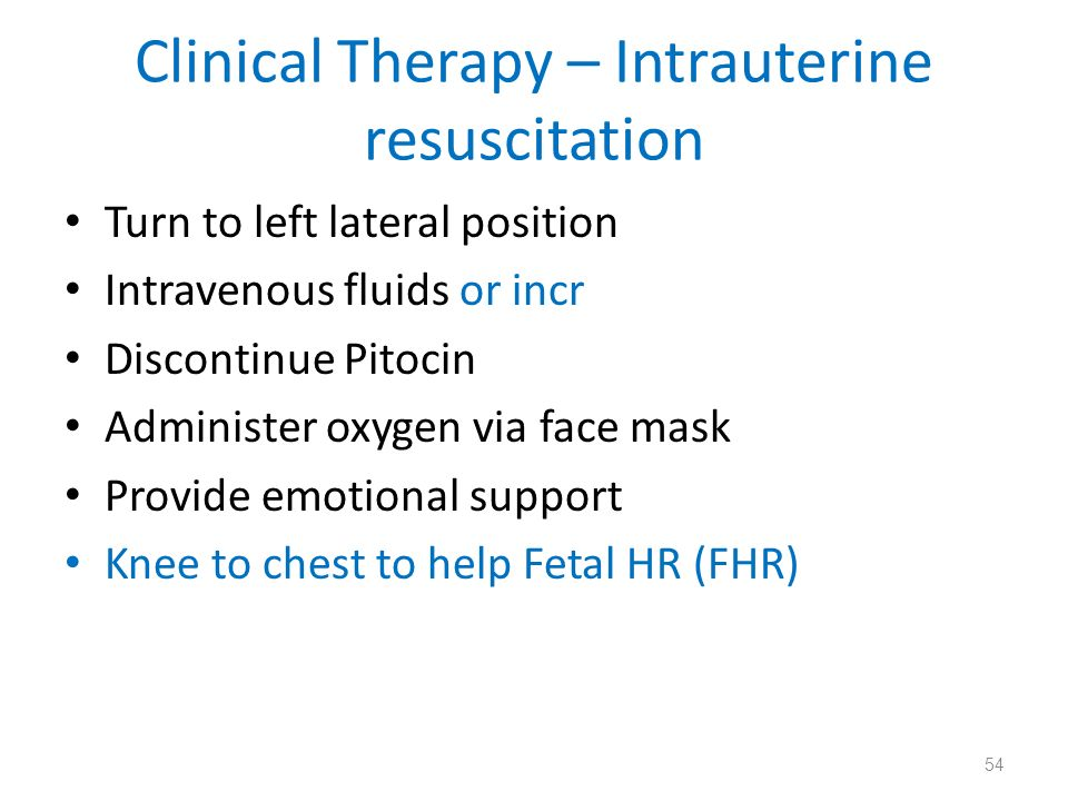Clinical Therapy – Intrauterine resuscitation