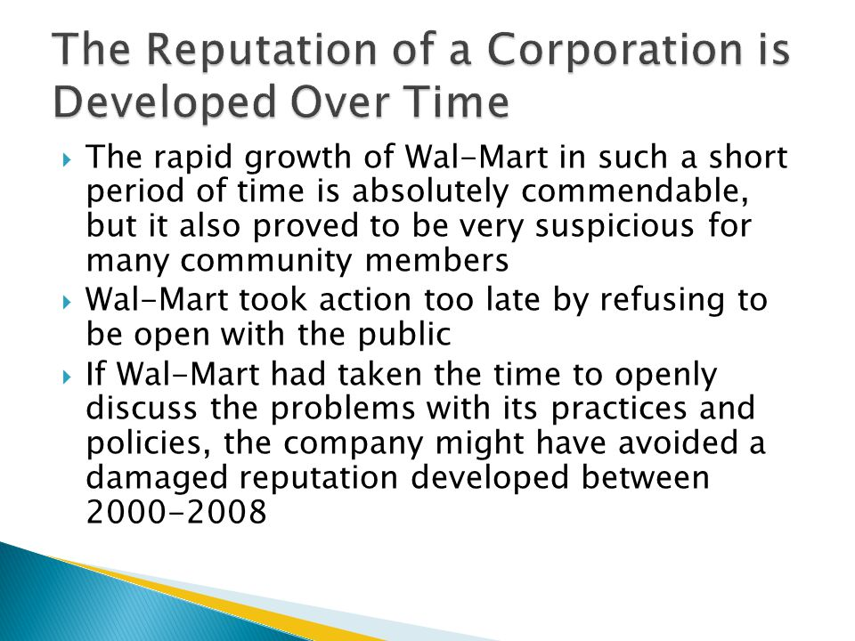 The Reputation of a Corporation is Developed Over Time