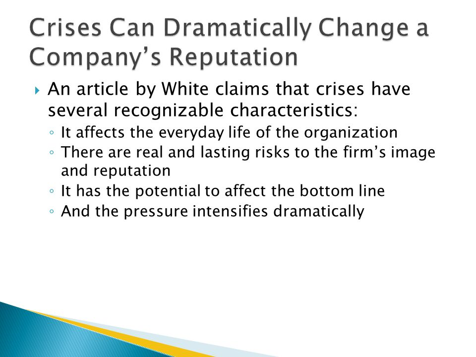 Crises Can Dramatically Change a Company's Reputation