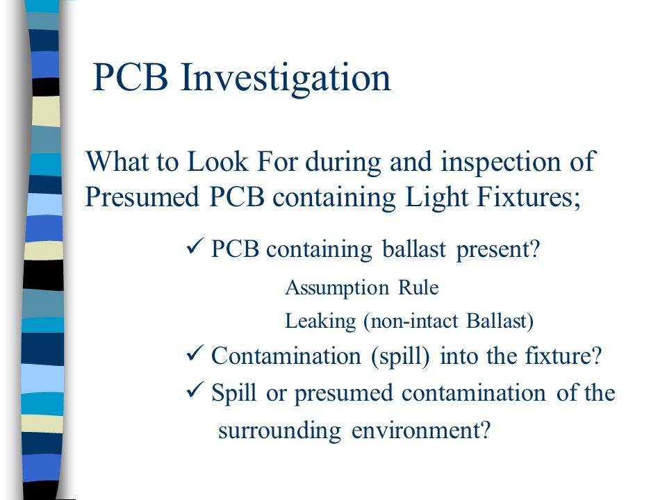 PCB Investigation What to Look For during and inspection of Presumed PCB containing Light Fixtures;