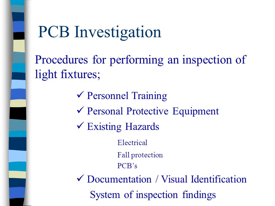 PCB Investigation Procedures for performing an inspection of light fixtures; Personnel Training. Personal Protective Equipment.