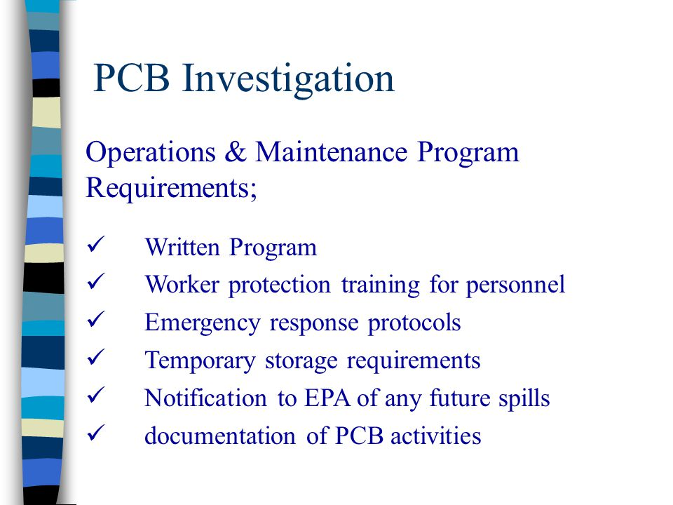 PCB Investigation Operations & Maintenance Program Requirements;