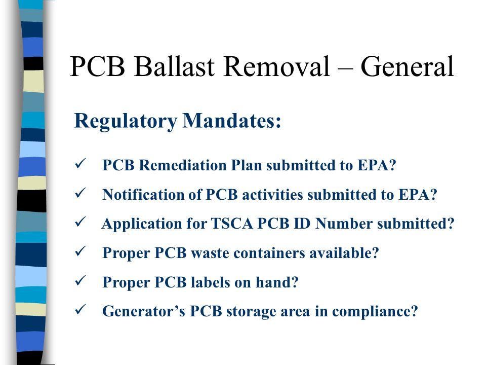 PCB Ballast Removal – General