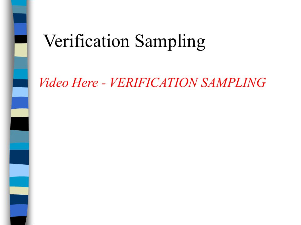 Verification Sampling