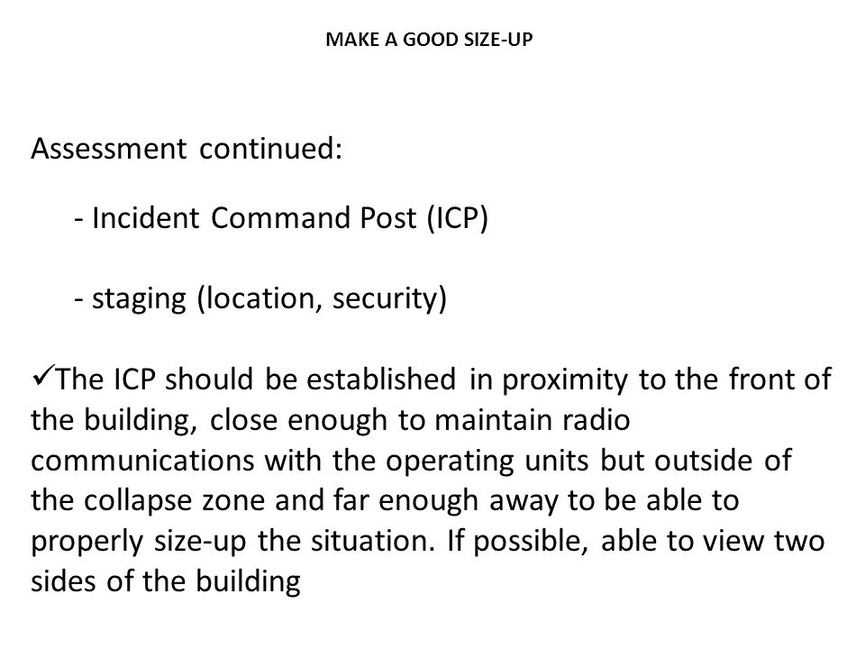 Assessment continued: Incident Command Post (ICP)