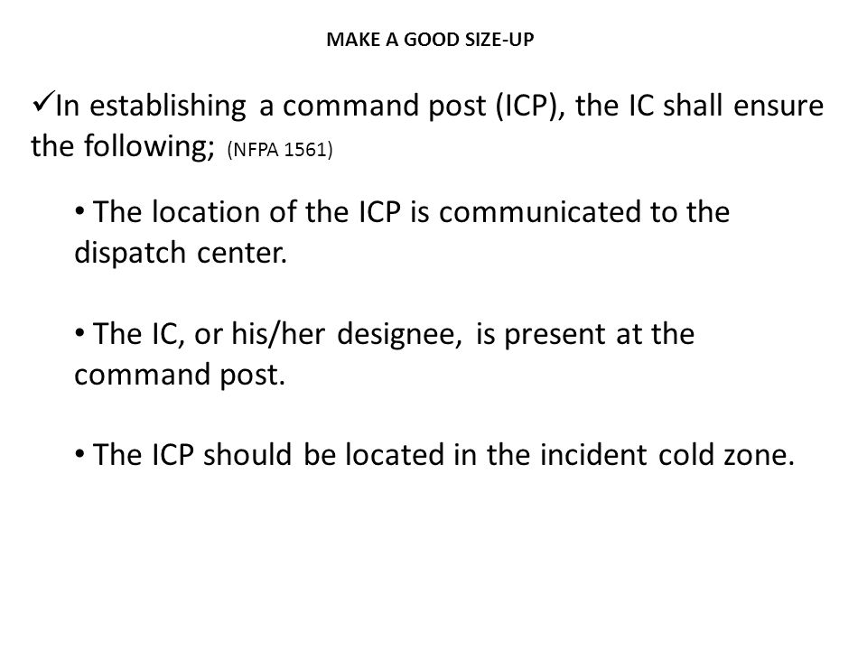 The location of the ICP is communicated to the dispatch center.