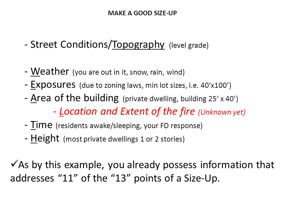 Street Conditions/Topography (level grade)
