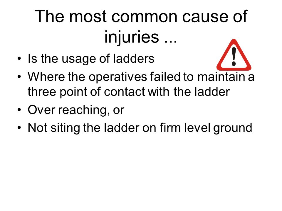 The most common cause of injuries ...