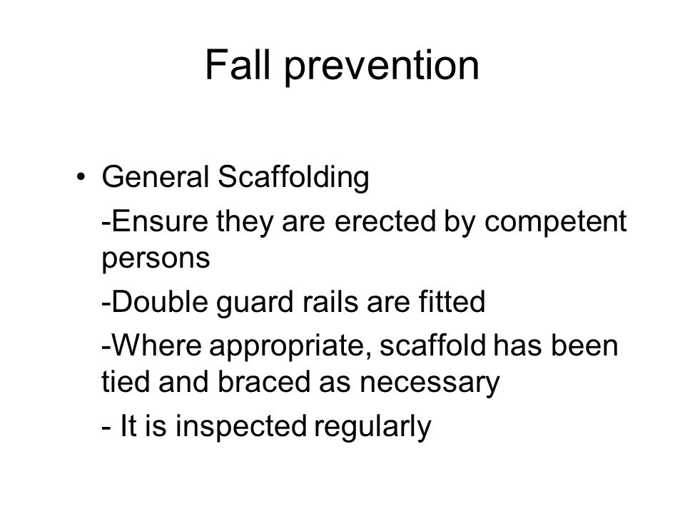 Fall prevention General Scaffolding