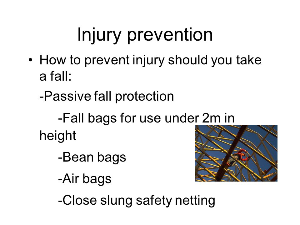 Injury prevention How to prevent injury should you take a fall:
