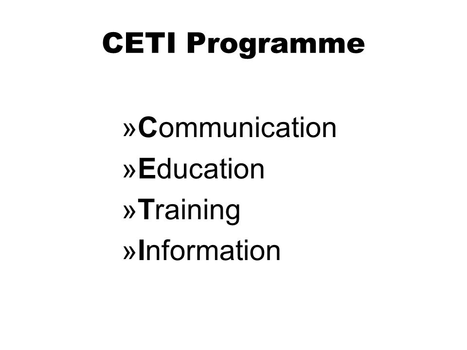 CETI Programme Communication Education Training Information
