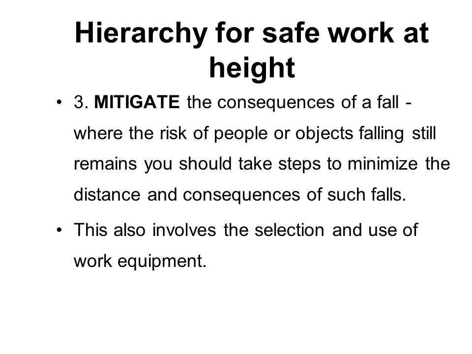 Hierarchy for safe work at height