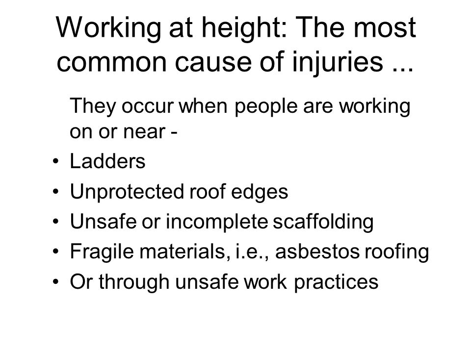 Working at height: The most common cause of injuries ...