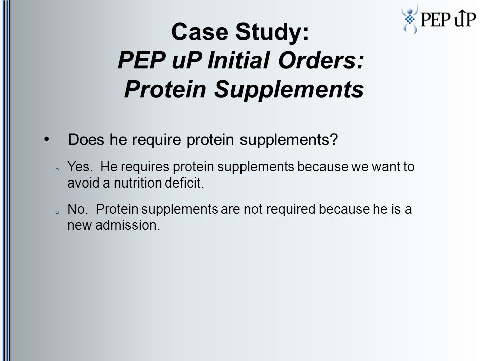 Case Study: PEP uP Initial Orders: Protein Supplements