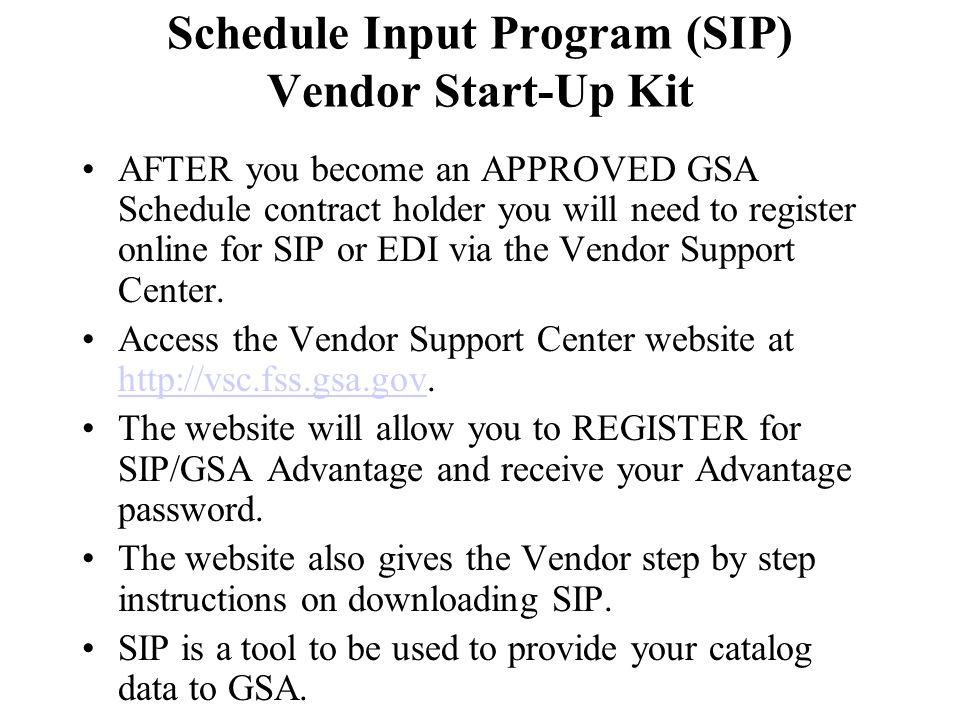 Schedule Input Program (SIP) Vendor Start-Up Kit