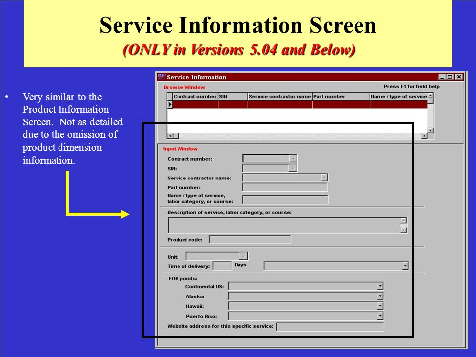 Service Information Screen (ONLY in Versions 5.04 and Below)