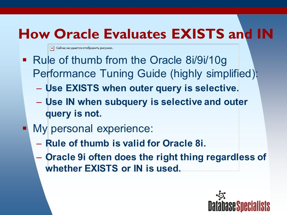 How Oracle Evaluates EXISTS and IN