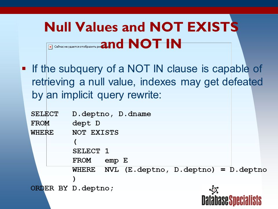 Null Values and NOT EXISTS and NOT IN