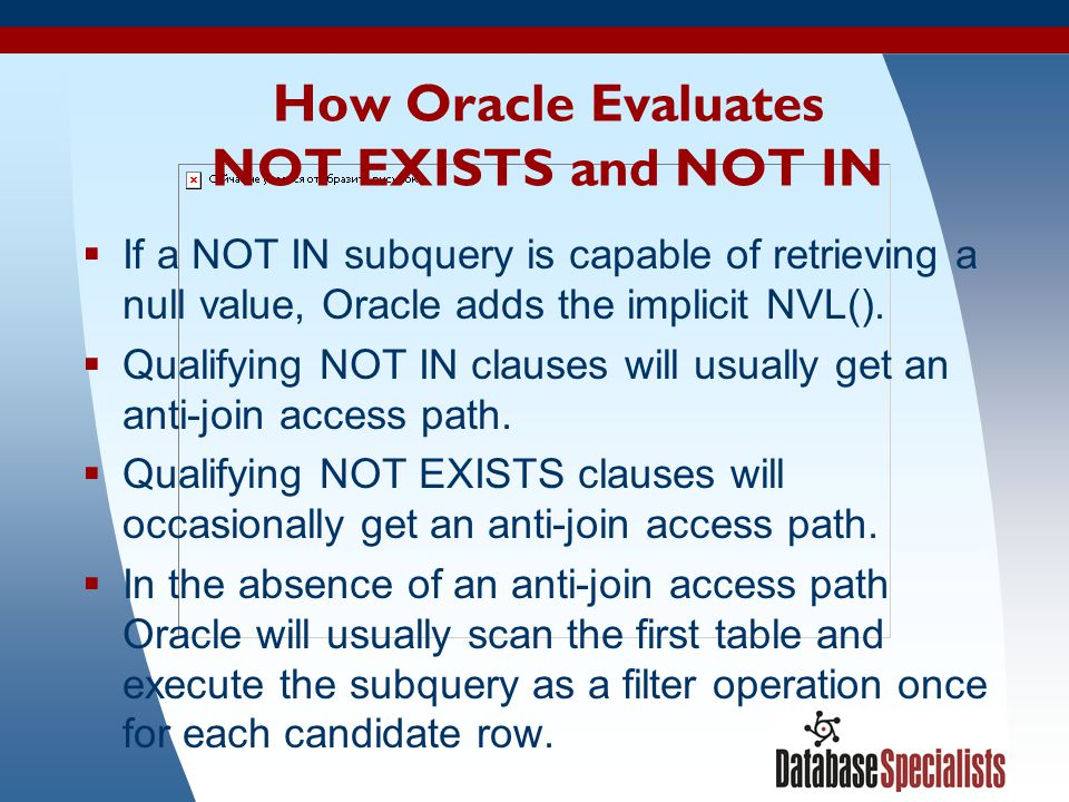 How Oracle Evaluates NOT EXISTS and NOT IN