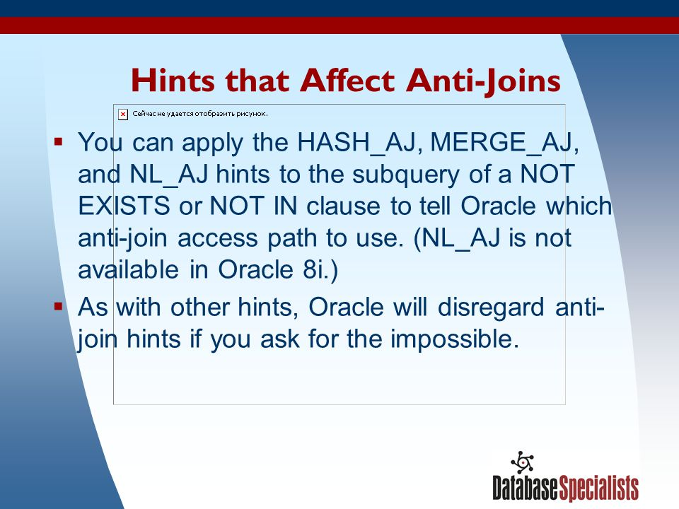 Hints that Affect Anti-Joins