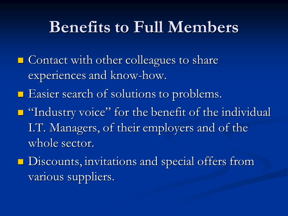 Benefits to Full Members