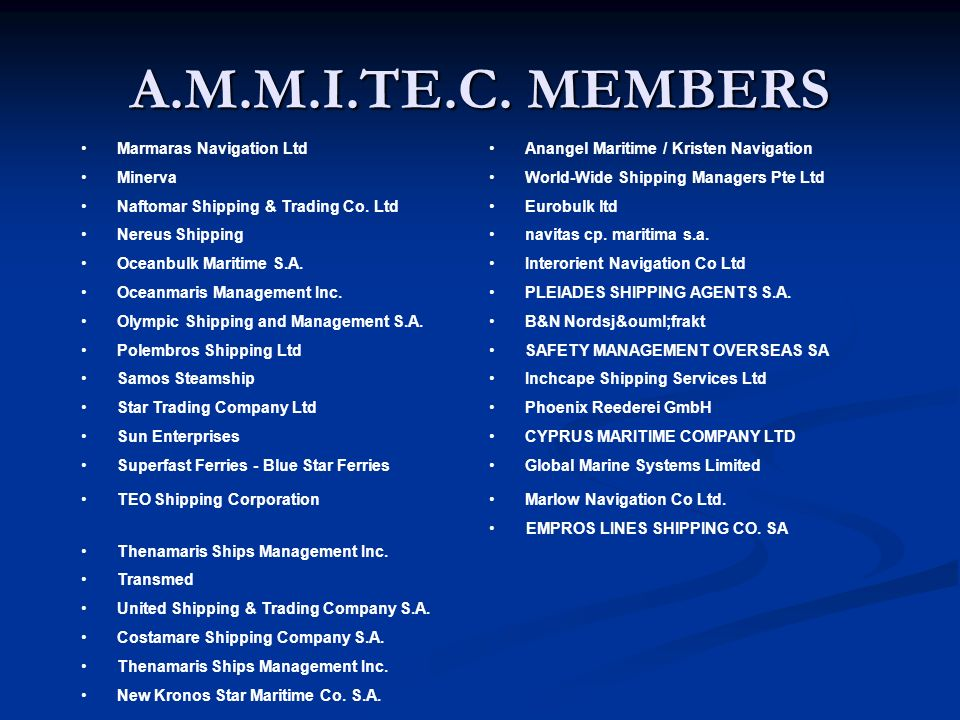 A.M.M.I.TE.C. MEMBERS Marmaras Navigation Ltd