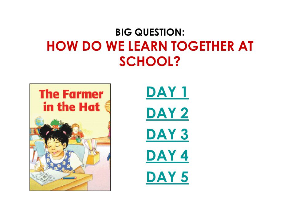 Big Question: How do we learn together at school