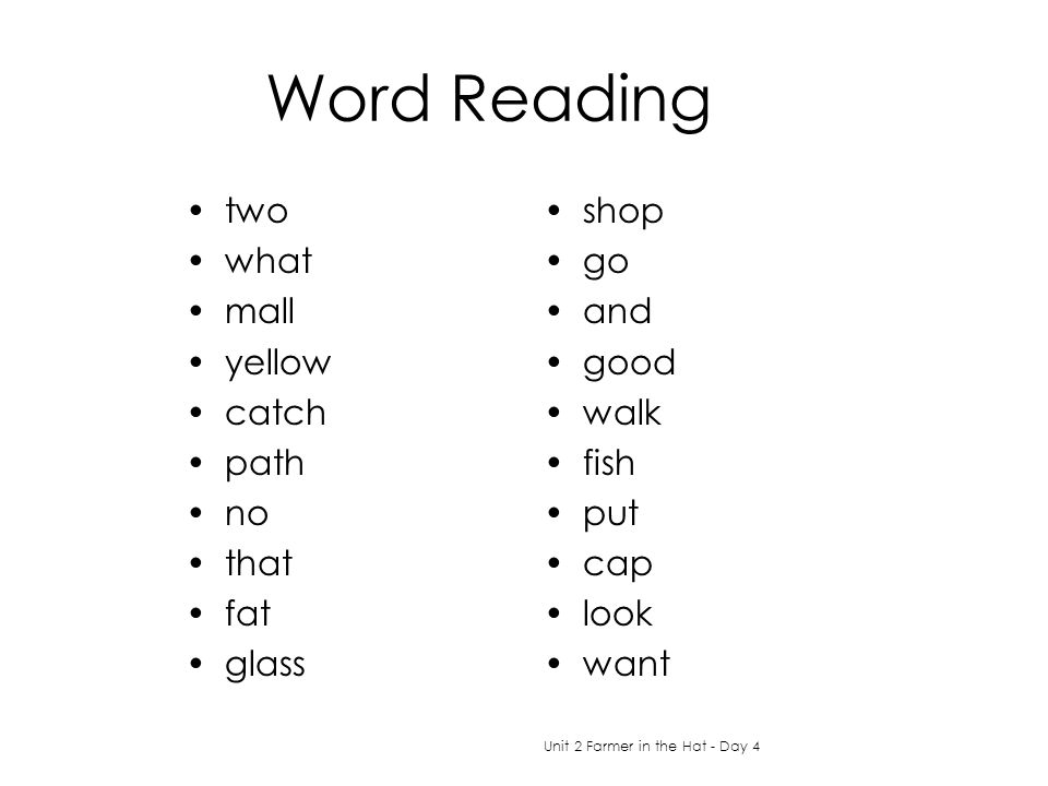 Word Reading two what mall yellow catch path no that fat glass shop go