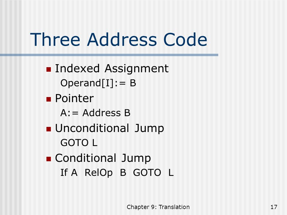 Three Address Code Indexed Assignment Pointer Unconditional Jump