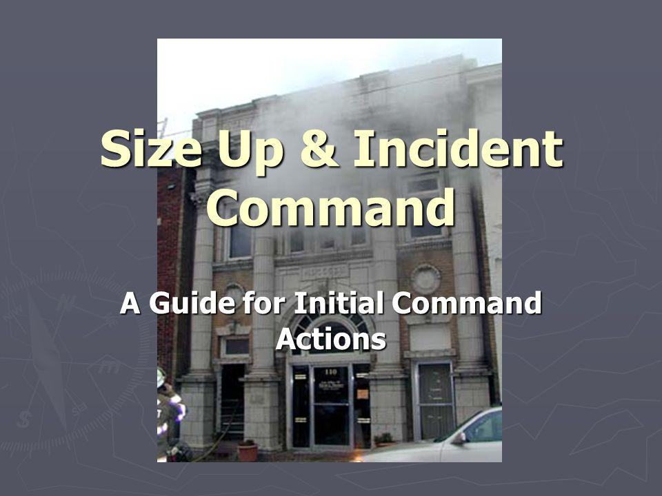 Size Up & Incident Command