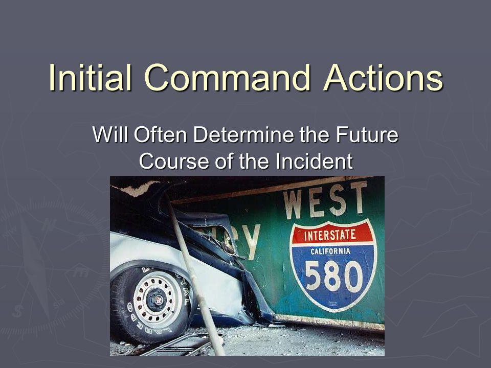 Initial Command Actions
