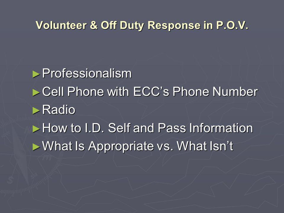 Volunteer & Off Duty Response in P.O.V.