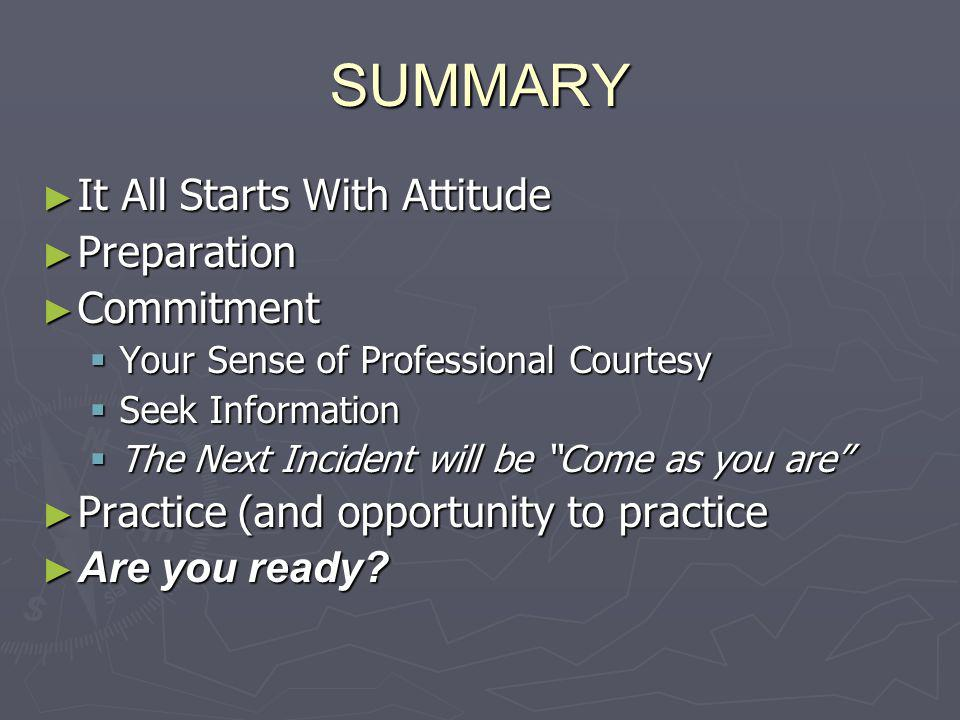 SUMMARY It All Starts With Attitude Preparation Commitment