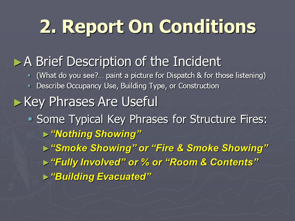 2. Report On Conditions A Brief Description of the Incident