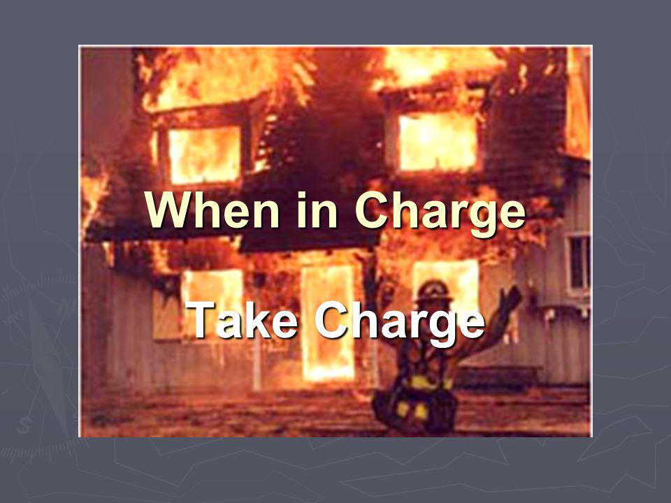 When in Charge Take Charge