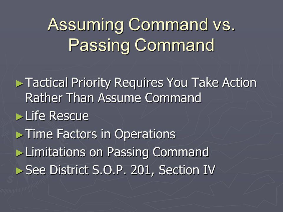 Assuming Command vs. Passing Command