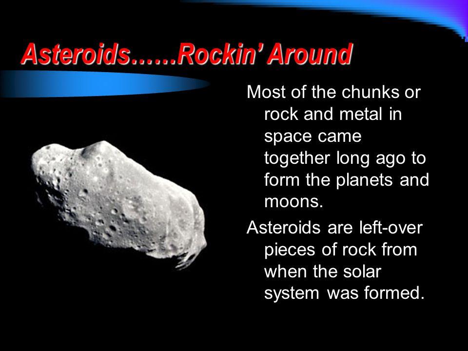 Asteroids……Rockin' Around