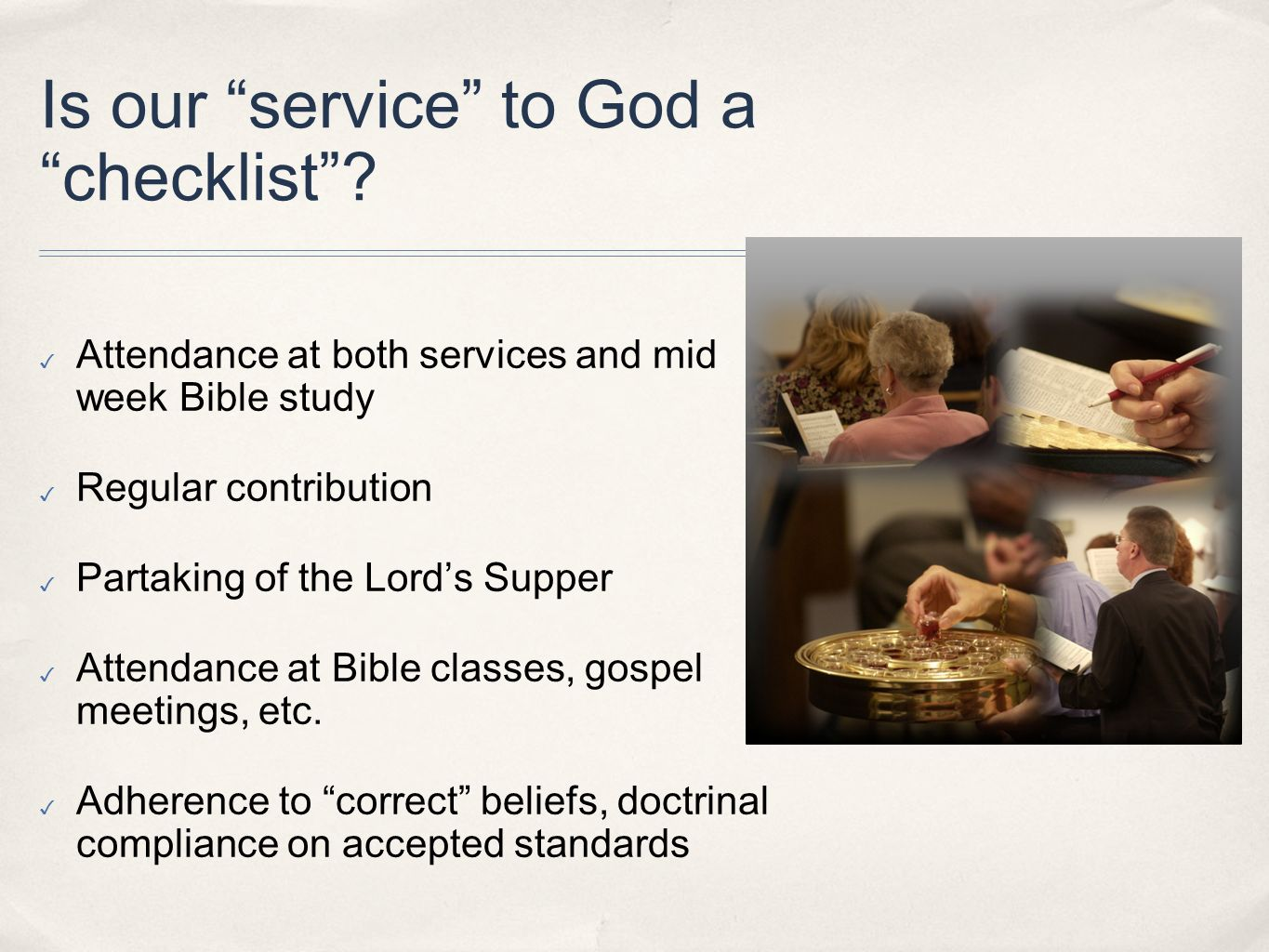 Is our service to God a checklist