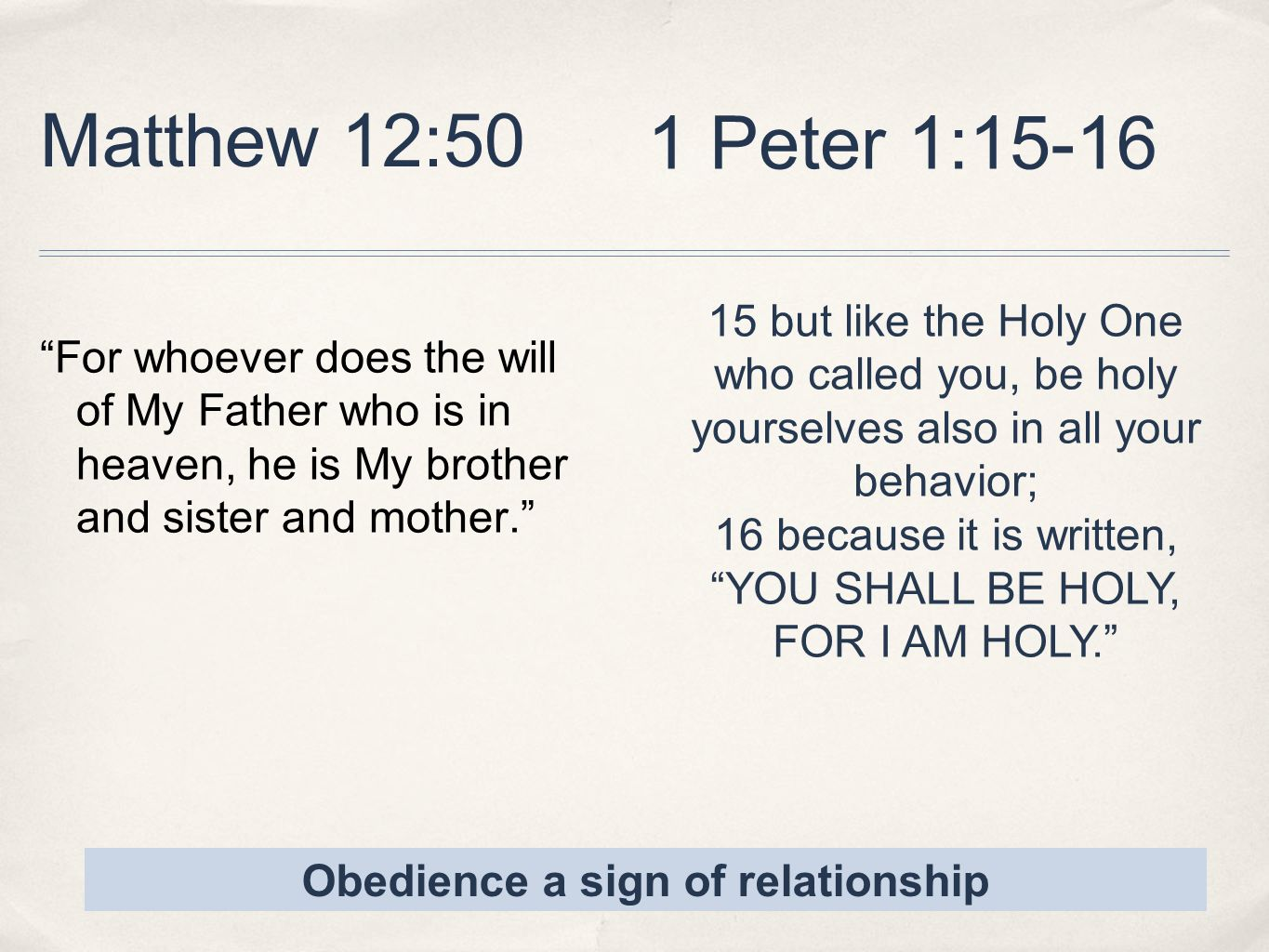 Obedience a sign of relationship