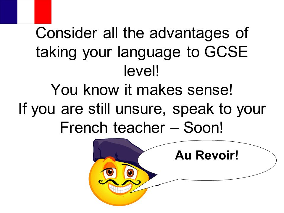 Consider all the advantages of taking your language to GCSE level