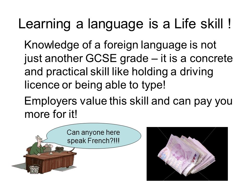 Learning a language is a Life skill !