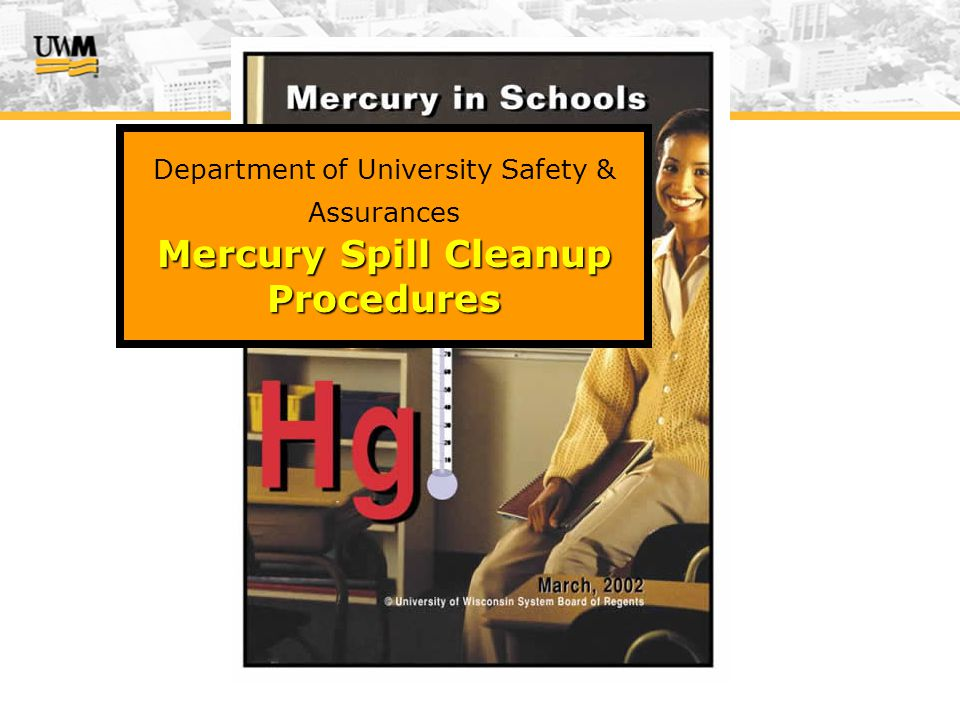 Department of University Safety & Assurances Mercury Spill Cleanup Procedures