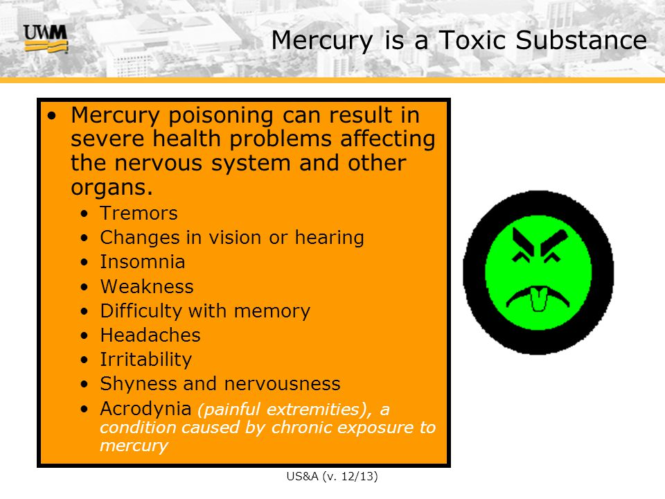 Mercury is a Toxic Substance