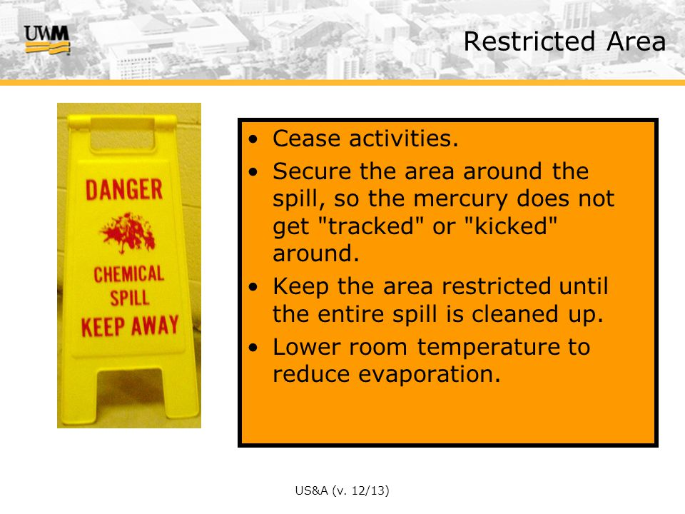 Restricted Area Cease activities.