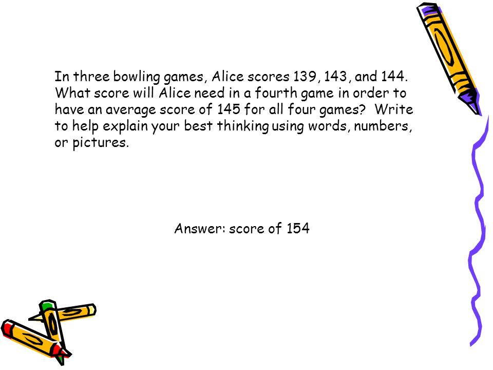 In three bowling games, Alice scores 139, 143, and 144