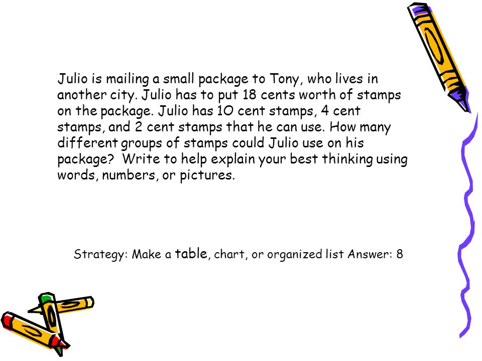 Julio is mailing a small package to Tony, who lives in another city