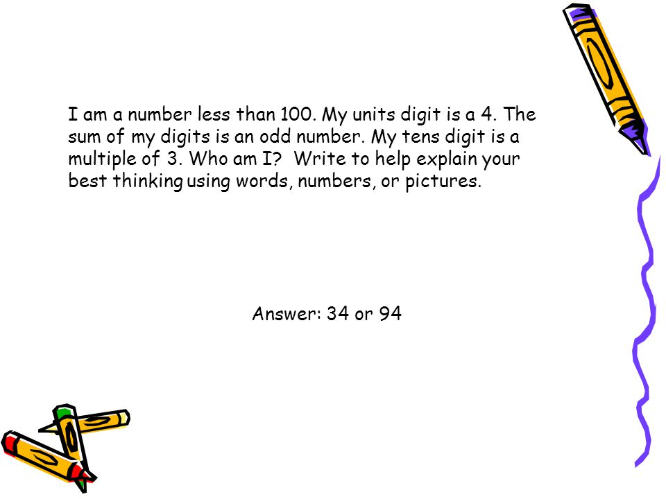 I am a number less than 100. My units digit is a 4
